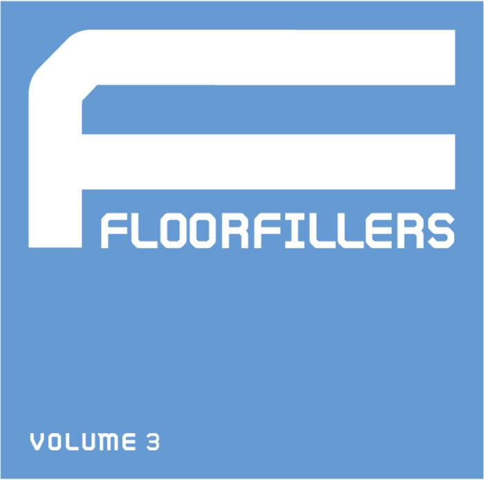 VARIOUS - Floorfillers Vol 3