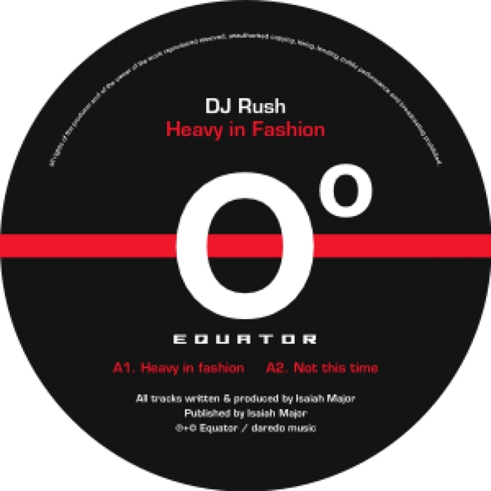 DJ RUSH - Heavy In Fashion
