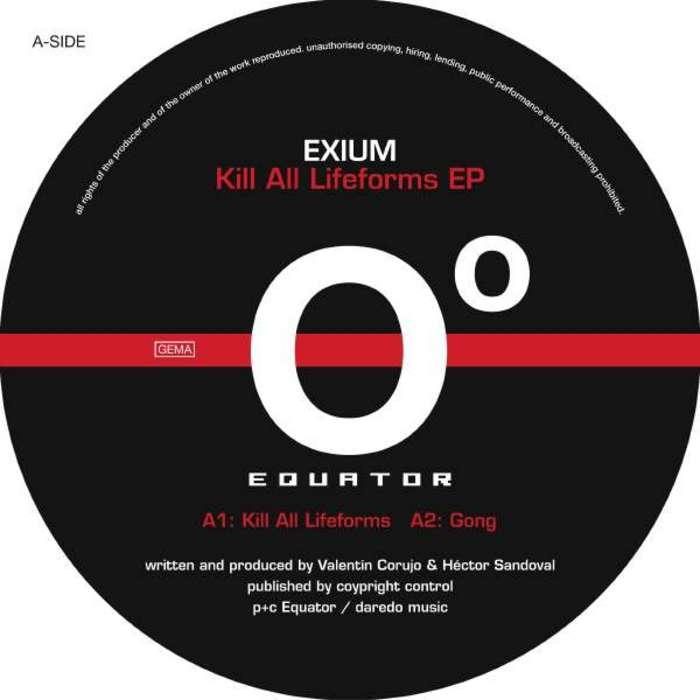 EXIUM - Kill All Lifeforms EP