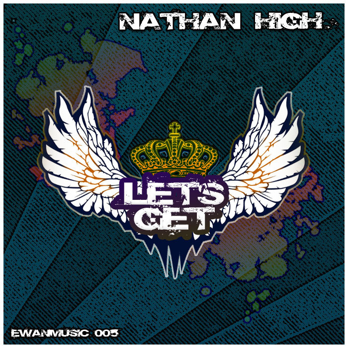 HIGH, Nathan - Let's Get