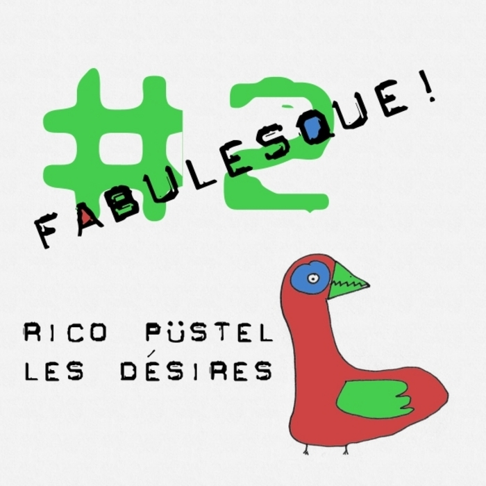 PUSTEL, Rico - Les Désires