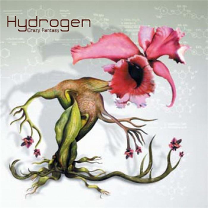 HYDROGEN - Crazy Fantasy