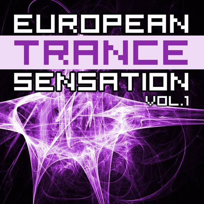 VARIOUS - European Trance Sensation Vol 1