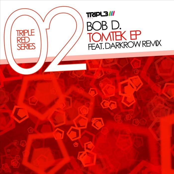 BOB D - Tomtek EP