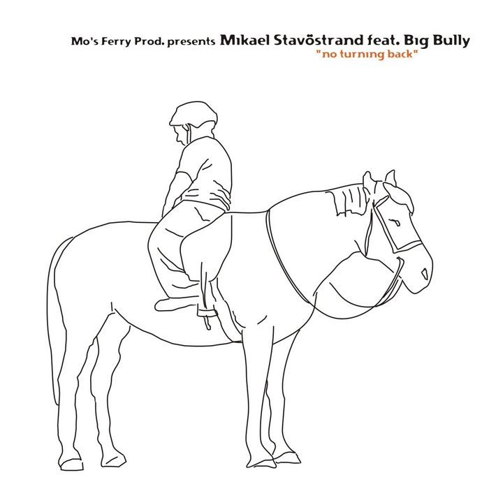 STAVOSTRAND, Mikael feat BIG BULLY - No Turning Back