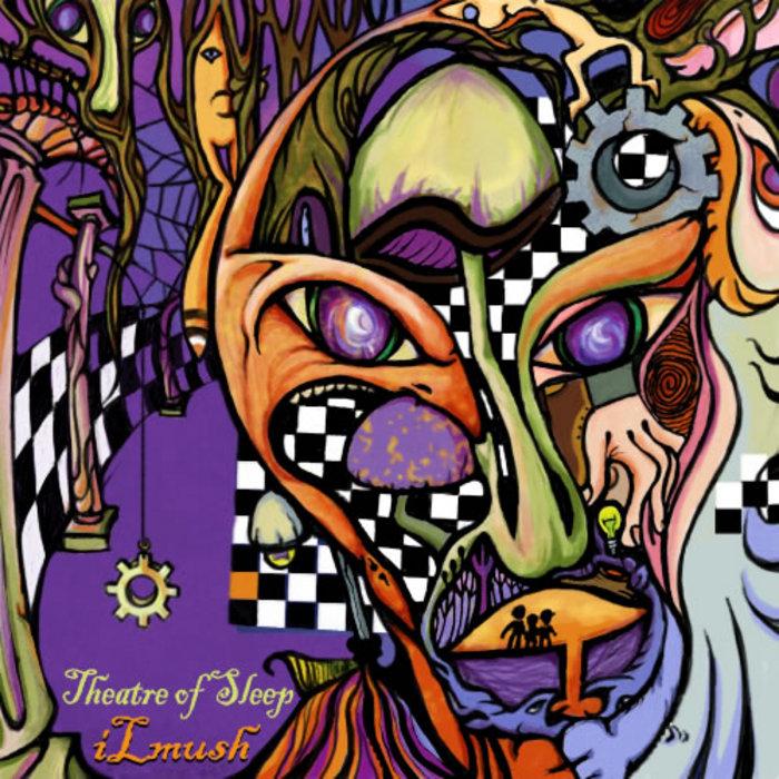 ILMUSH - Theatre Of Sleep EP