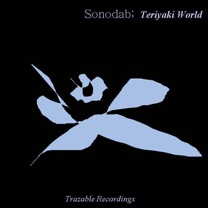 SONODAB - Teriyaki World