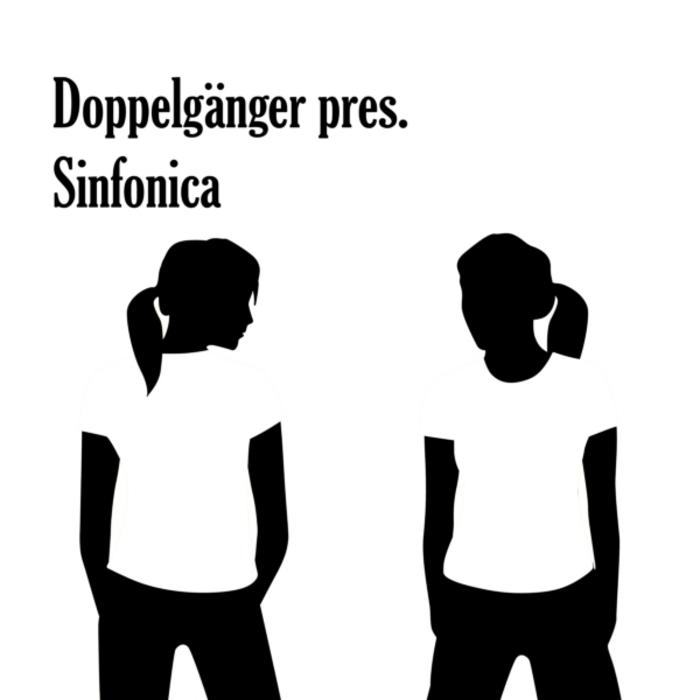 VARIOUS - Doppelganger Presents Sinfonica