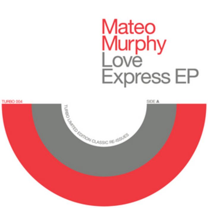 MURPHY, Mateo - Love Express EP