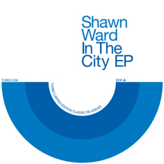 WARD, Shawn - In The City EP