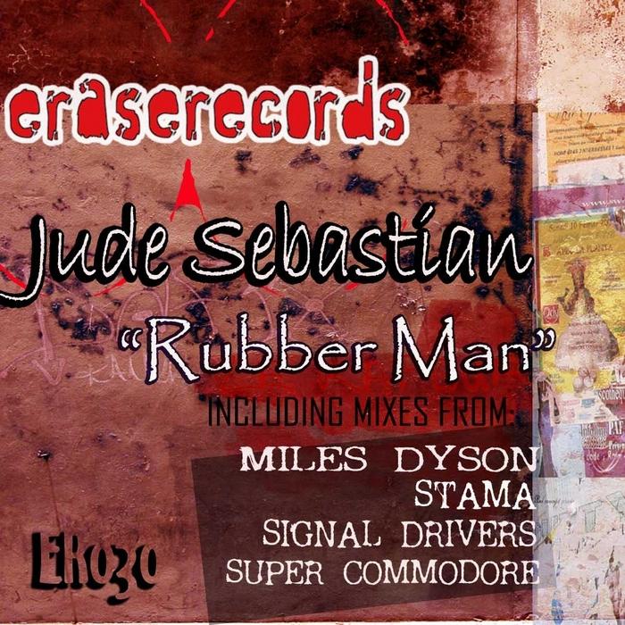 SEBASTIAN, Jude - Rubber Man