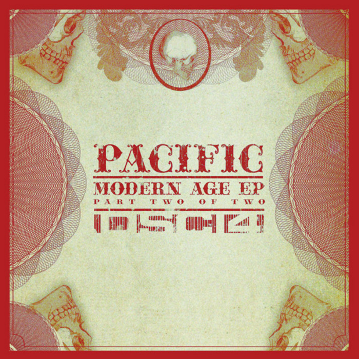 PACIFIC - Modern Age EP (Part Two of Two)
