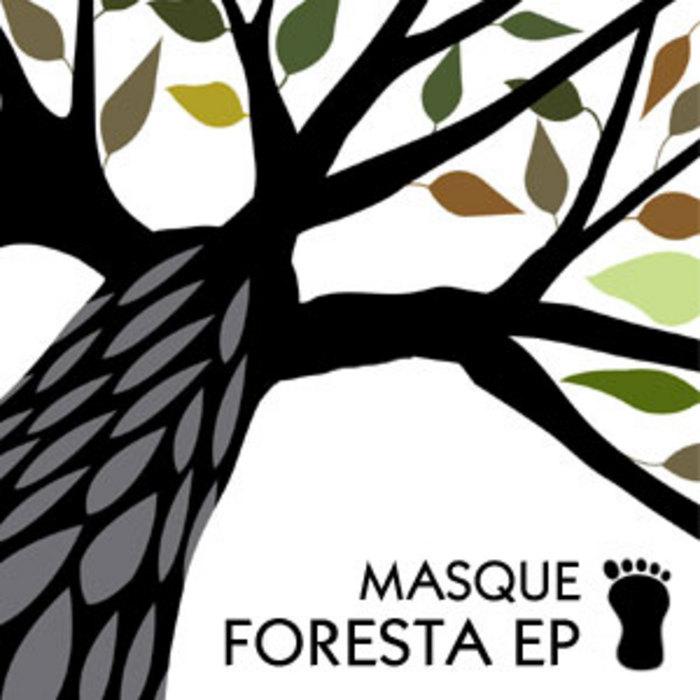 MASQUE - Foresta EP