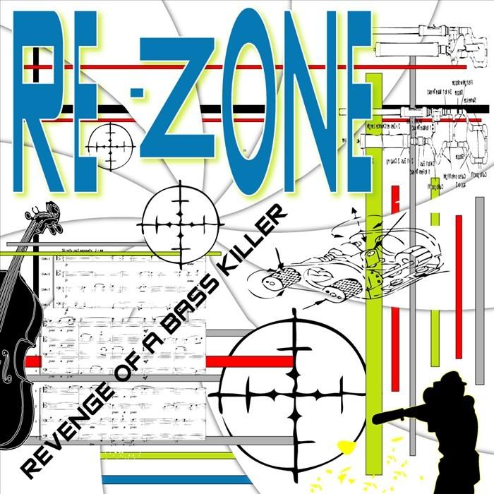 REZONE - Revenge Of A Bass Killer