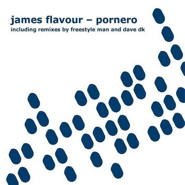 FLAVOUR, James - Pornero