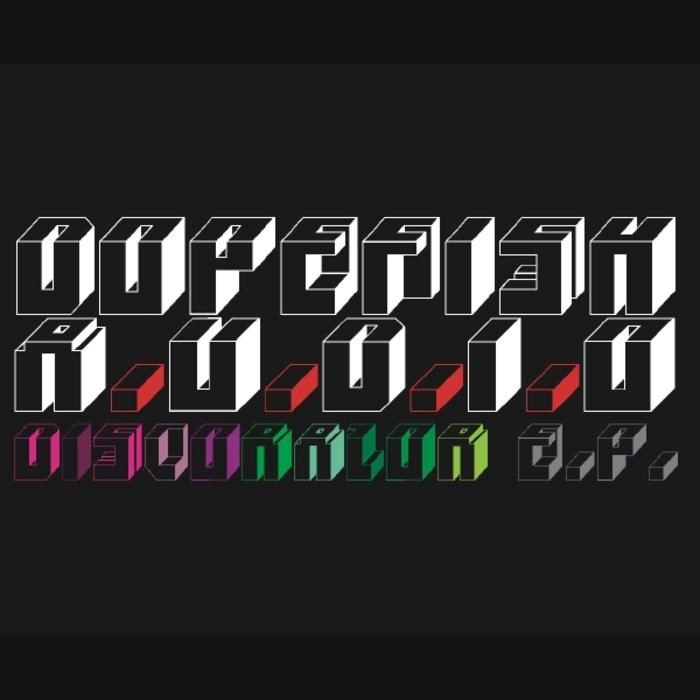 DOPEFISH - Disco Razor EP