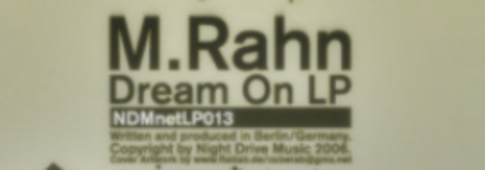 M RAHN - Dream On LP