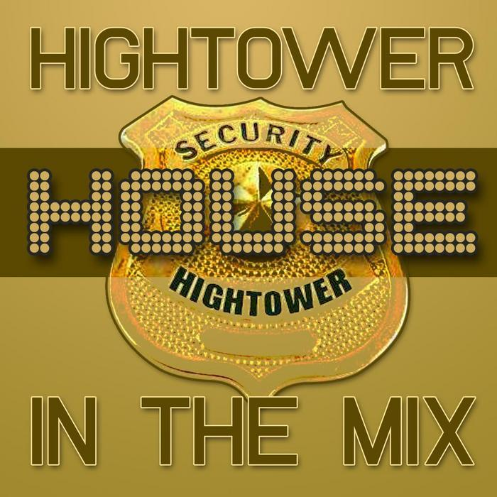 VARIOUS - Hightower House: In The Mix
