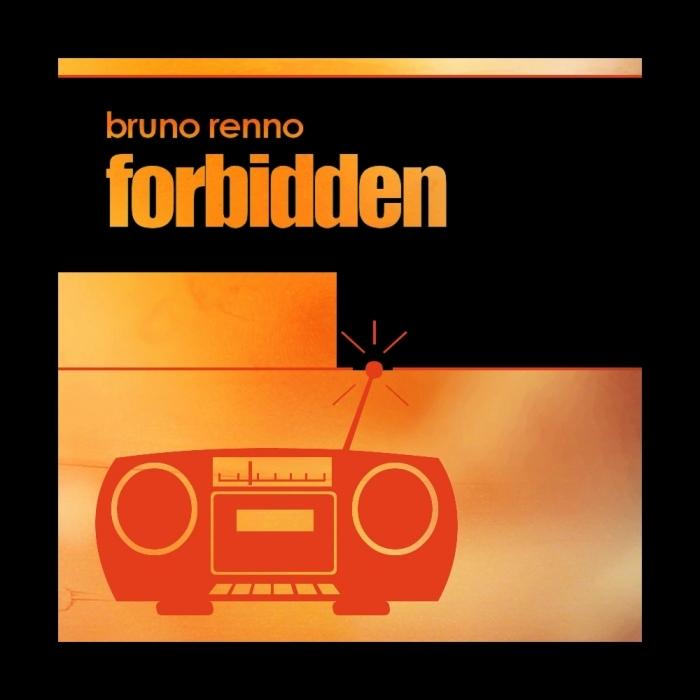 RENNO, Bruno - Forbidden