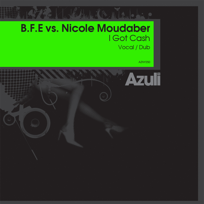 BFE vs NICOLE MOUDABER - I Got Cash