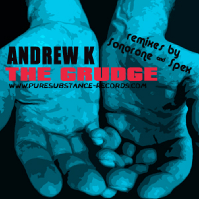 ANDREW K - The Grudge EP