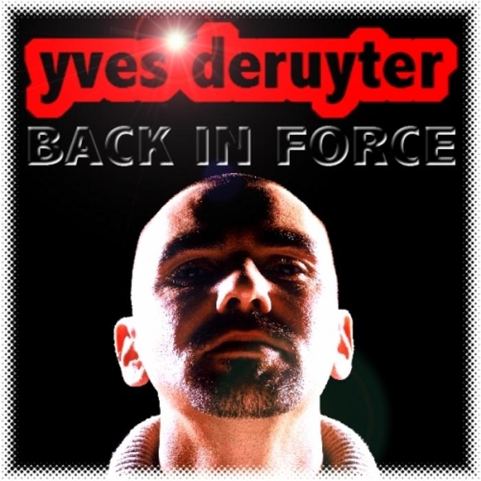 DERUYTER, Yves - Back In Force