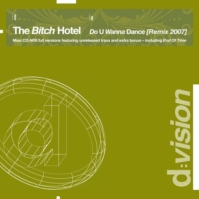 BITCH HOTEL, The - Do U Wanna Dance (Remix 2007)