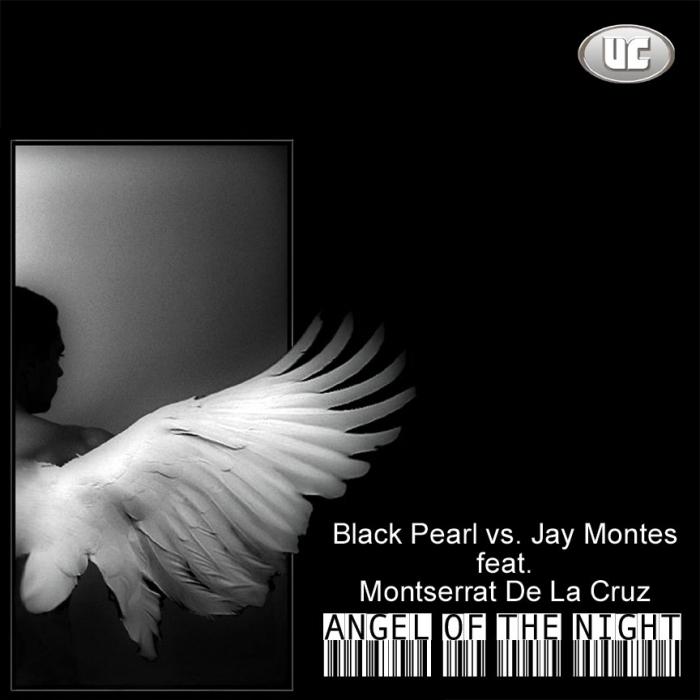 BLACK PEARL/JAY MONTES feat MONTSERRAT - Angel Of The Night