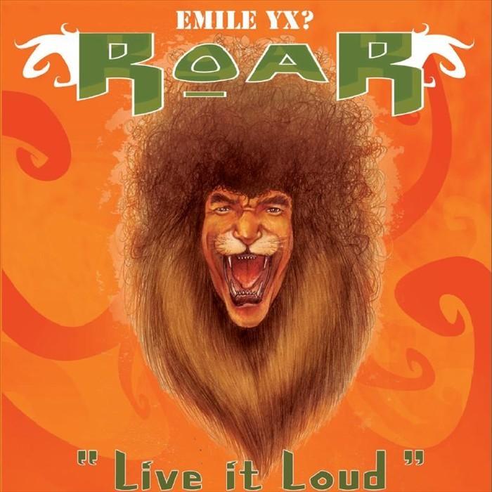 EMILEYX? - Roar - Live It Loud