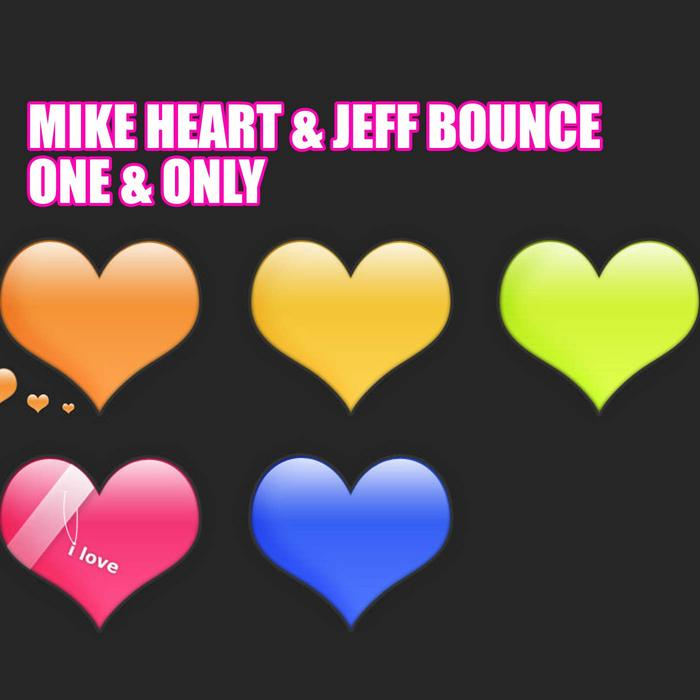 HEART, Mike/JEFF BOUNC - One & Only