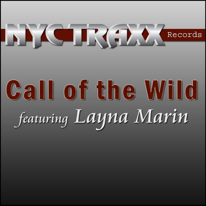 MARIN, Layna - Call Of The Wild