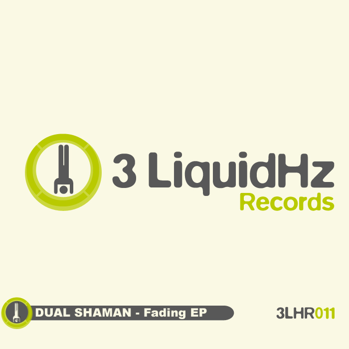 DUAL SHAMAN - Fading EP