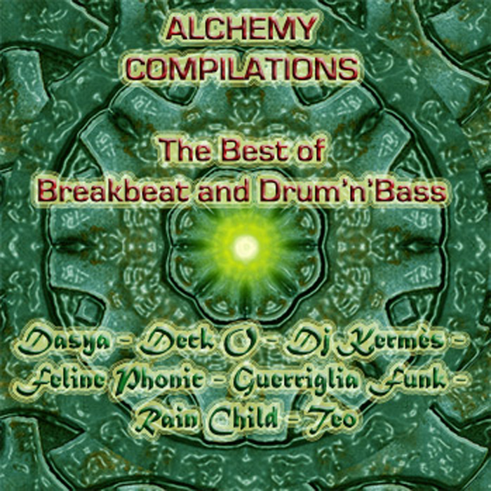 ALCHEMY COMPILATIONS - The Best Of Breakbeat & Drum N Bass