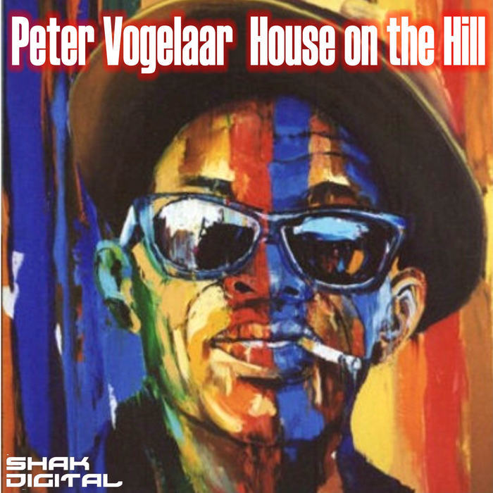 VOGELAAR, Peter - House On The Hill EP