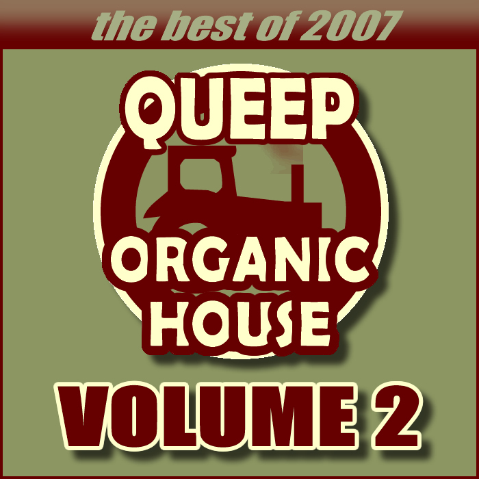 VARIOUS - Queep Organic House Volume 2 (Best Of 2007)