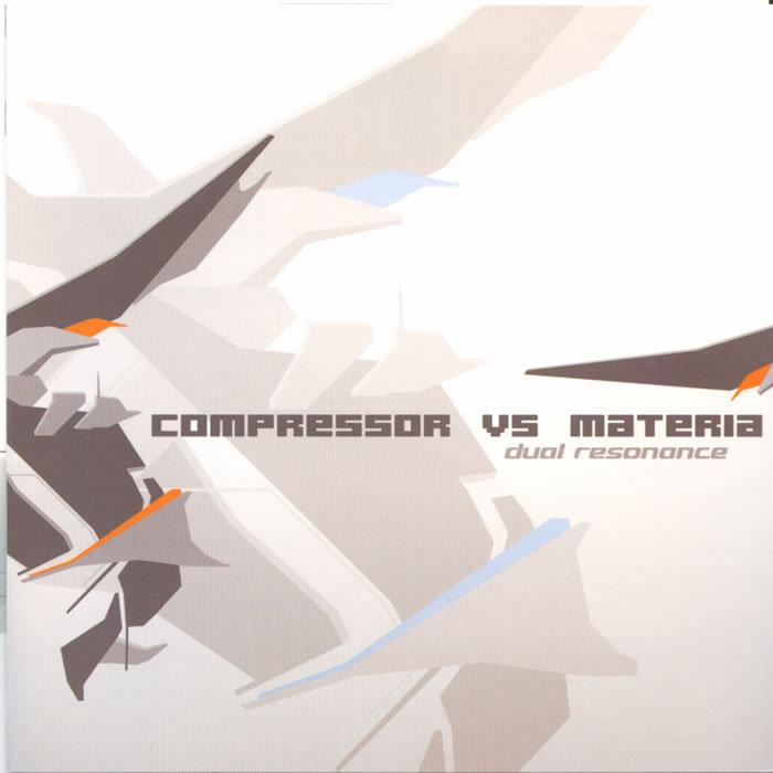 COMPRESSOR vs MATERIA - Dual Resonance