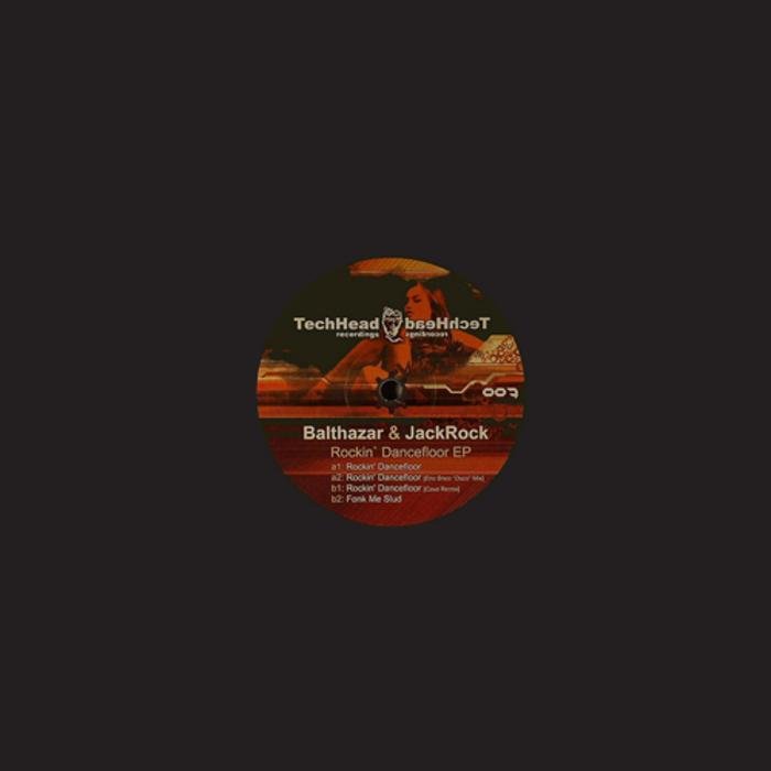 BALTHAZAR & JACKROCK - Rockin' Dancefloor EP