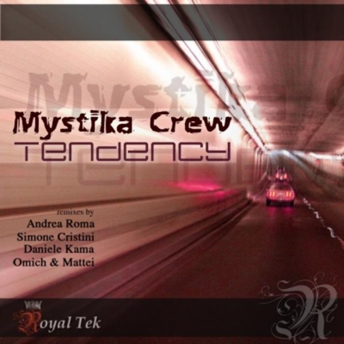 MYSTIKA CREW - Tendency
