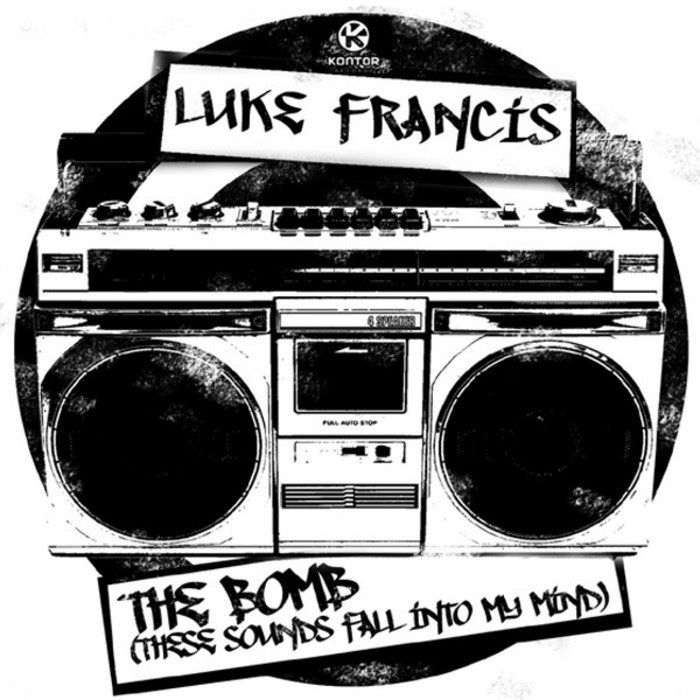FRANCIS, Luke - The Bomb (These Sounds Fall Into My Mind)