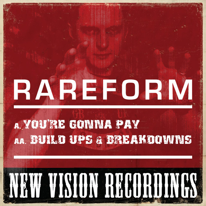 RAREFORM - You're Gonna Pay