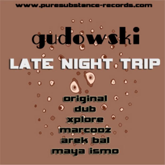 GUDOWSKI - Late Night Trip