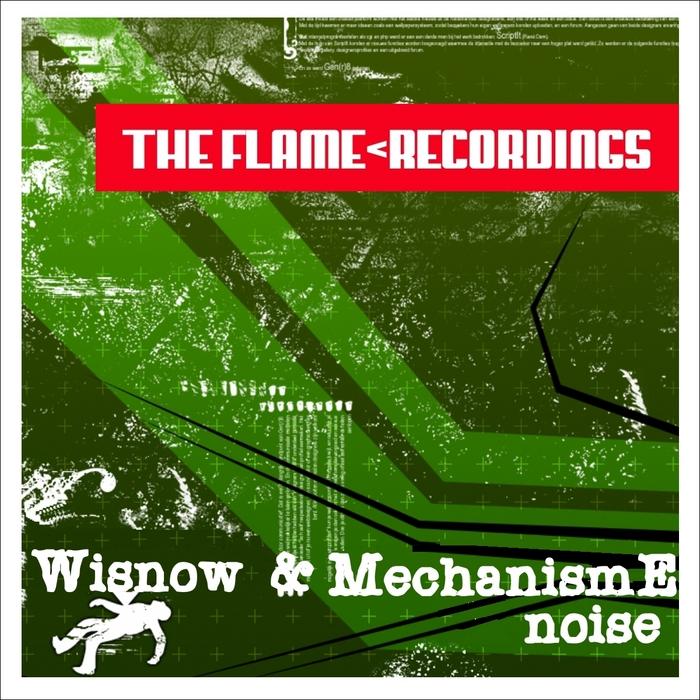 WISNOW & MECHANISM E - Noise