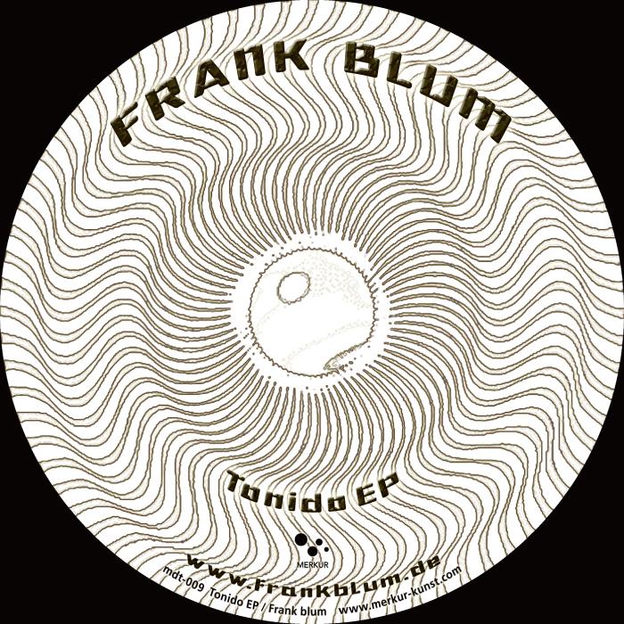 BLUM, Frank - Tonido EP
