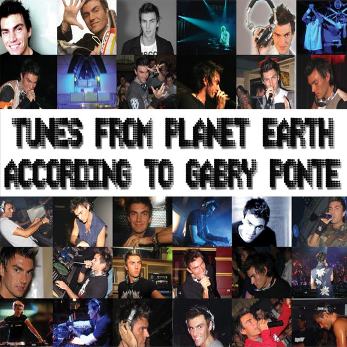 PONTE, Gabry - Tunes From Planet Earth According To Gabry Ponte