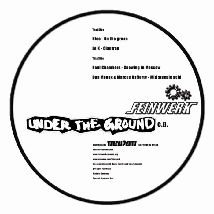 NICE/LE K/PAUL CHAMBERS/DAN MONOX/MARCUS RAFFERTY - Under The Ground EP