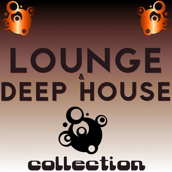 VARIOUS - Lounge & Deep House Collection