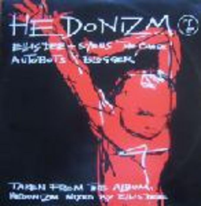 DEE, Ellis/SYRUS/AUTOBOTS - Hedonizm (Album Sampler)