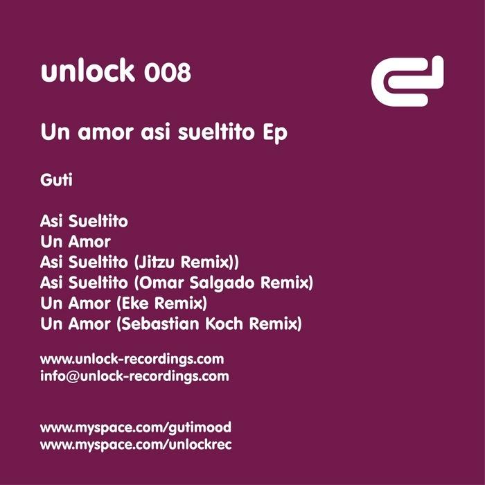 GUTI - Un Amor Asi Sueltito EP