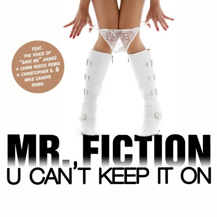 MR FICTION - U Can't Keep It On
