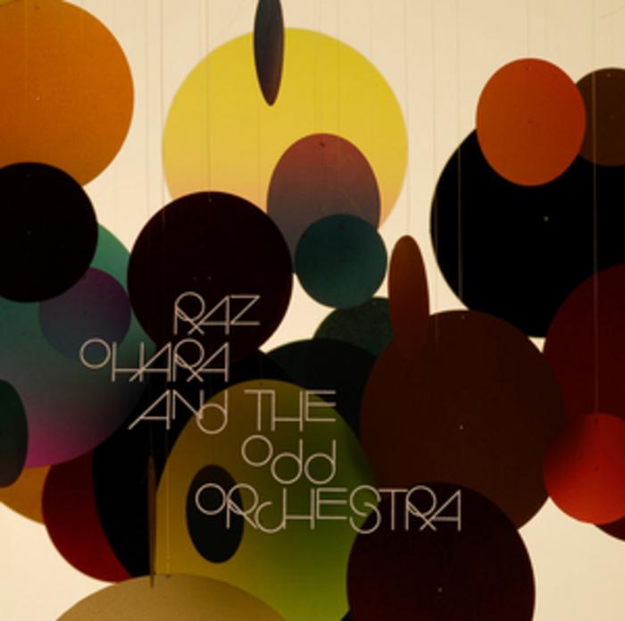 OHARA, Raz & THE ODD ORCHESTRA - Raz Ohara & The Odd Orchestra